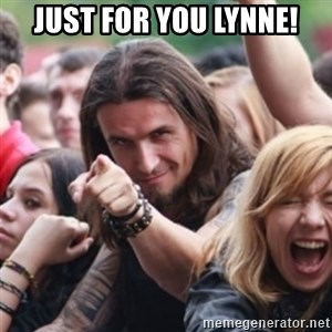 Ridiculously Photogenic Metalhead - just for you lynne!