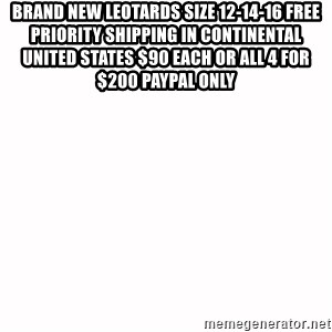 fondo blanco white background - Brand New Leotards Size 12-14-16 Free Priority Shipping in Continental United States $90 each or all 4 for $200 PayPal only