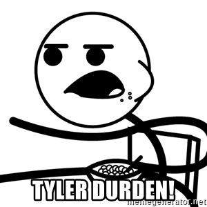 Cereal Guy - tyler durden!