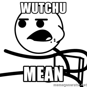 Cereal Guy - wutchu mean
