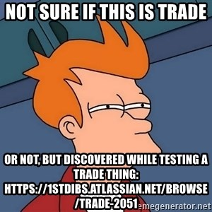 Futurama Fry - not sure if this is trade or not, but discovered while testing a trade thing: https://1stdibs.atlassian.net/browse/TRADE-2051