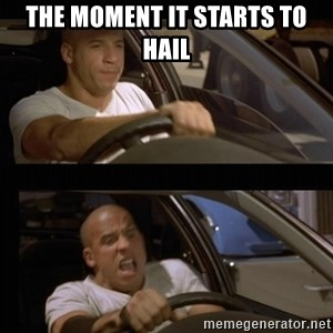 Vin Diesel Car - The moment it starts to hail
