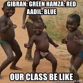 african children dancing - Gibran: green Hamza: Red Aadil: blue our class be like