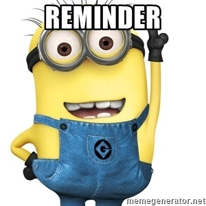 Despicable Me Minion - REMINDER
