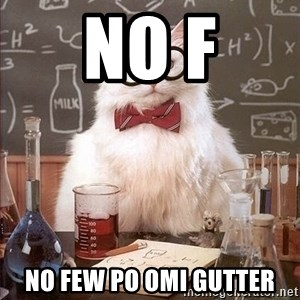 Chemistry Cat - no f no few po omi gutter