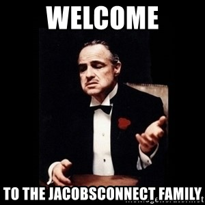 The Godfather - Welcome to the JacobsConnect Family