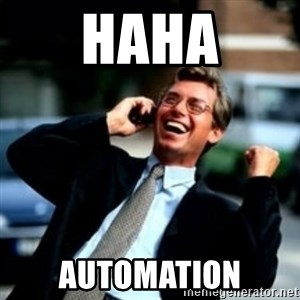 HaHa! Business! Guy! - HAHA AUTOMATION