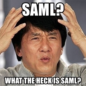 Jackie Chan - SAML? What the heck is SAML?