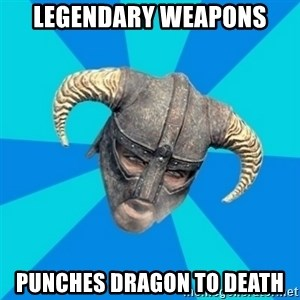 skyrim stan - legendary weapons punches dragon to death