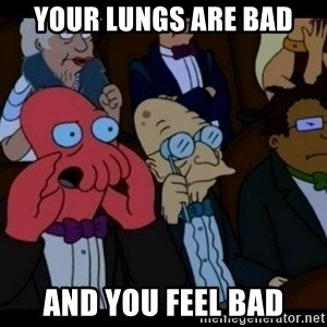 Zoidberg - YOUR LUNGS ARE BAD AND YOU FEEL BAD