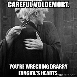 draco hugs voldemort - Careful Voldemort. You're wrecking Drarry fangirl's hearts.