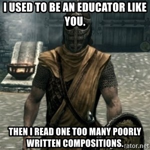 skyrim whiterun guard - I used to be an educator like you. Then I read one too many poorly written compositions.