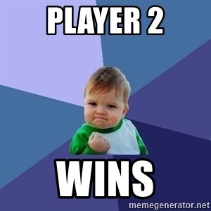 Success Kid - Player 2 Wins
