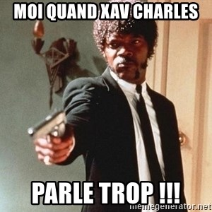 I double dare you - Moi quand Xav Charles Parle trop !!!