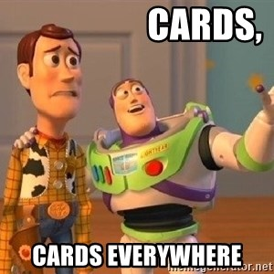 Consequences Toy Story - Cards, Cards everywhere