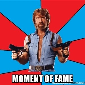 Chuck Norris  - Moment of fame