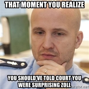 riepottelujuttu - That moment you realize You should've told court you were surprising Zoll