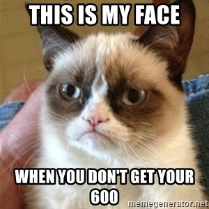 Grumpy Cat  - This is my face When you don't get your 600
