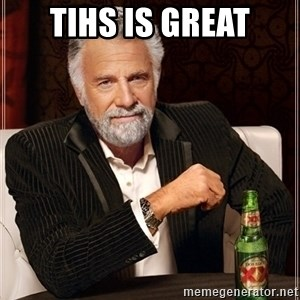 Most Interesting Man - tihs is great
