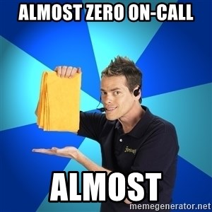 Shamwow Guy - almost zero on-call almost