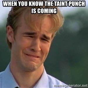 James Van Der Beek - When you know the taint punch is coming