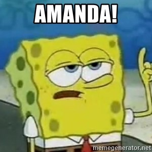 Tough Spongebob - Amanda!