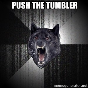 Insanity Wolf - PUSH THE TUMBLER