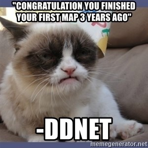 """Birthday Grumpy Cat - """"congratulation you finished your first map 3 years ago"""" -Ddnet"""