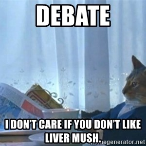newspaper cat realization - Debate I don't care if you don't like liver mush.