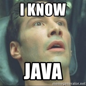 i know kung fu - I know  Java