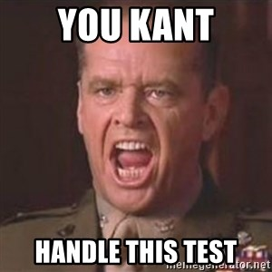 Jack Nicholson - You can't handle the truth! - You KANT Handle this test