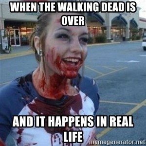 Scary Nympho - when the walking dead is over and it happens in real life