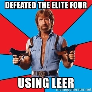 Chuck Norris  - Defeated the elite four using leer