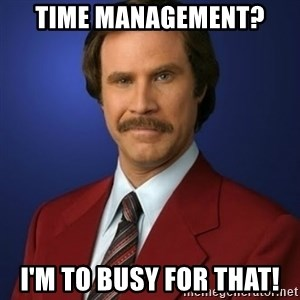 Anchorman Birthday - Time Management? I'm to busy for that!
