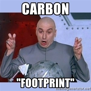 "Dr Evil meme - carbon ""footprint"""