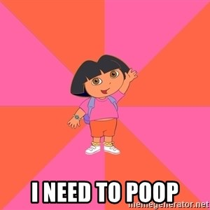 Noob Explorer Dora - I need to poop