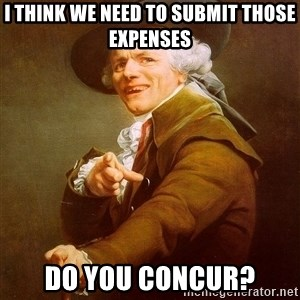 Joseph Ducreux - I think we need to submit those expenses Do you Concur?