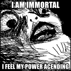 Surprised Chin - I am immortal i feel my power acending