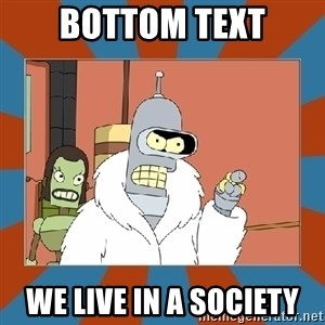 Blackjack and hookers bender - Bottom Text We Live In A Society