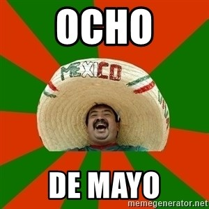 Successful Mexican - OCHO De Mayo