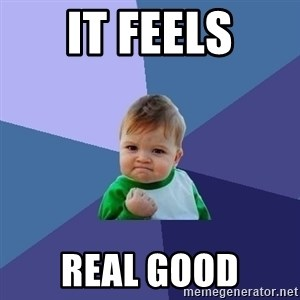 Success Kid - it feels real good