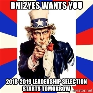 uncle sam i want you - BNI2YES WANTS YOU 2018-2019 LEADERSHIP SELECTION STARTS TOMORROW