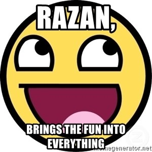 Awesome Smiley - Razan, Brings the fun into everything