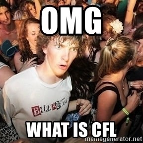 Sudden Realization Ralph - OMG What is CFL