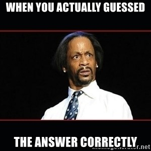 katt williams shocked - when you actually guessed the answer correctly