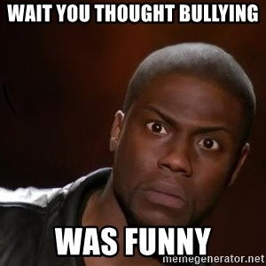 kevin hart nigga - wait you thought bullying was funny