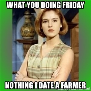 Donya Angelica - what you doing Friday  Nothing I date a farmer