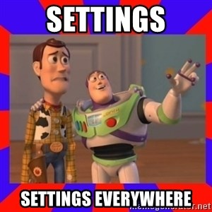 Everywhere - Settings Settings everywhere