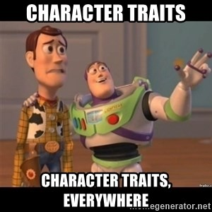 Buzz lightyear meme fixd - Character Traits Character Traits, Everywhere