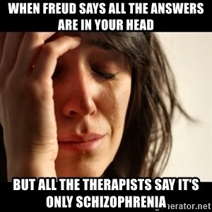 crying girl sad - When Freud says all the answers are in your head but all the therapists say it's only schizophrenia